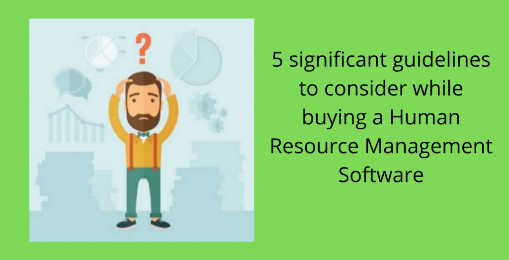 guidelines to consider while buying a hr management system