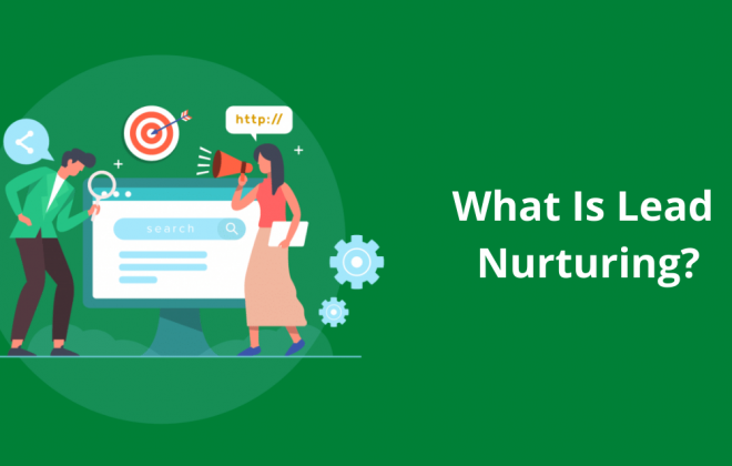 What Is Lead Nurturing