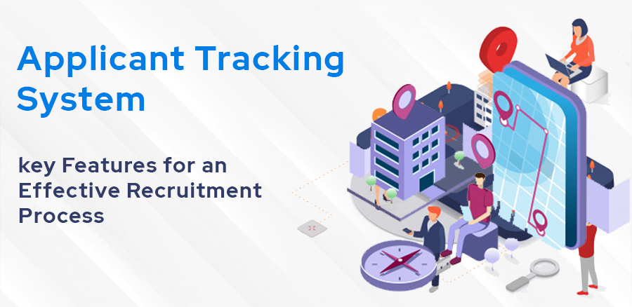 key features of an recruitment process