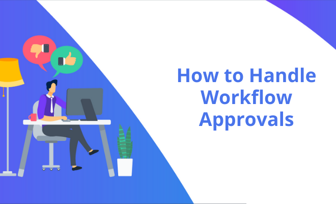 How to Handle Workflow Approvals